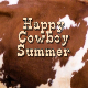 Happy Cowboy Summer
