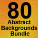 80 Abstract Backgrounds Bundle - GraphicRiver Item for Sale