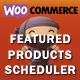 WooCommerce Featured Products Scheduler - CodeCanyon Item for Sale