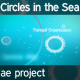 Circles in the Sea Project- HD - VideoHive Item for Sale