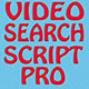 Video Search Script Pro - CodeCanyon Item for Sale