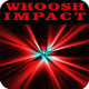 Cinematic Whoosh Impact Sound Pack