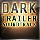 Dark Cinematic Trailer - AudioJungle Item for Sale