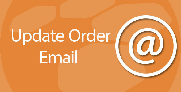 Update order email address and status
