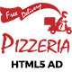 Pizzeria HTML5 Ad - CodeCanyon Item for Sale