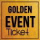 Multipurpose Golden Event Ticket - GraphicRiver Item for Sale