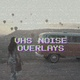 Vhs Noise Overlays - VideoHive Item for Sale