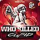 Who killed Cupid Valentines flyer - GraphicRiver Item for Sale
