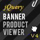 jQuery Homepage Banner Slideshow / Product viewer - CodeCanyon Item for Sale