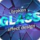 Broken Glass Design Template - GraphicRiver Item for Sale