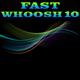 Fast Whoosh 10