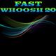 Fast Whoosh 20
