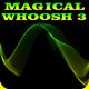 Magical Whoosh 3