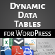 WordPress Dynamic Tables, Input from XLS/MySQL/CSV - CodeCanyon Item for Sale