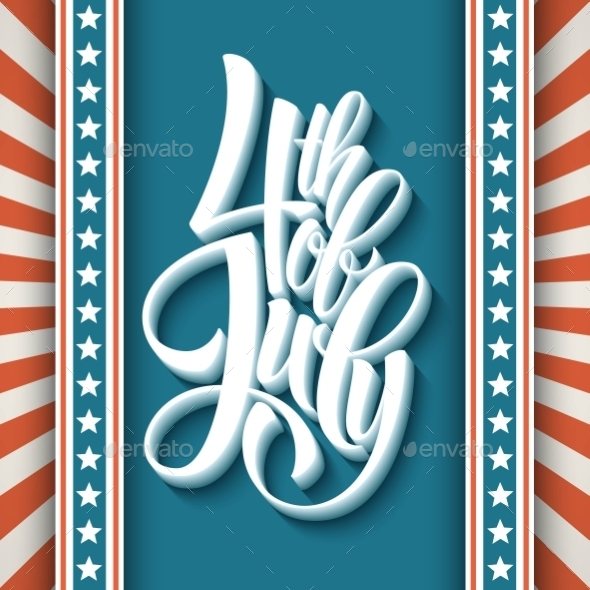 4Th Of July. Dn American Independence. Typography