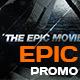 Epic Promo - Action Trailer Intro