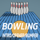 Bowling Opener-Bumper - VideoHive Item for Sale