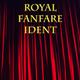 Royal Fanfare Ident
