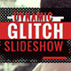 Dynamic Glitch Sideshow - VideoHive Item for Sale