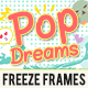 Freeze-Frames:-Pop-Dreams-Pack