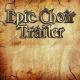 Epic Choir Trailer