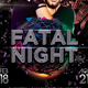 Fatal Night - GraphicRiver Item for Sale