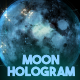 Moon Hologram - VideoHive Item for Sale