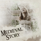 Medieval-Story