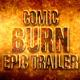 Comic Burn Epic Trailer - VideoHive Item for Sale