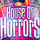 House of Horrors Flyer Template - GraphicRiver Item for Sale