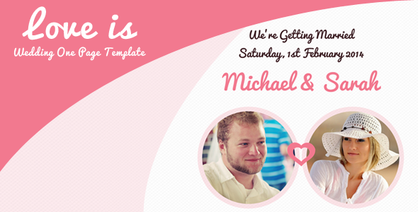 Love is - One Page Responsive Wedding Template