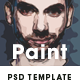 Paint - Artistic FX Photoshop Template - GraphicRiver Item for Sale