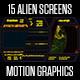 15 Alien Screens - VideoHive Item for Sale