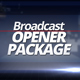 Broadcast Opener Package - VideoHive Item for Sale
