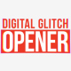 Digital Glitch Opener - VideoHive Item for Sale
