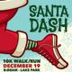 SANTA DASH CHRISTMAS WALK / RUN Event Poster, Flye - GraphicRiver Item for Sale