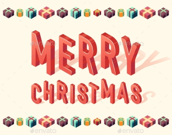 Merry Christmas Gifts 3d Lettering Isometric