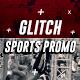 Glitch Sports Promo - VideoHive Item for Sale