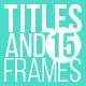 Titles And Frames - VideoHive Item for Sale
