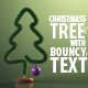 Christmas Tree with Bouncy Text Opener/Greeting - VideoHive Item for Sale
