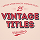25 Animated Vintage Titles - VideoHive Item for Sale