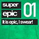 Super Epic 01 - AudioJungle Item for Sale