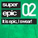 Super Epic 02 - AudioJungle Item for Sale