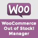 WooCommerce Out of Stock! Manager - CodeCanyon Item for Sale
