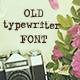 Old typewriter font - GraphicRiver Item for Sale