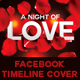 A Night Of Love FB Timeline Cover - GraphicRiver Item for Sale