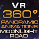 "VR 360 Panoramic Animations ""Moonlight Road""  - VideoHive Item for Sale"