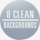 8 Clean Backgrounds - VideoHive Item for Sale