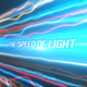 The Speed Of Light - VideoHive Item for Sale