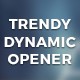 Trendy Dynamic Opener - VideoHive Item for Sale